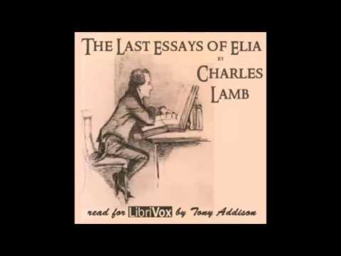 The Last Essays of Elia (FULL Audiobook)