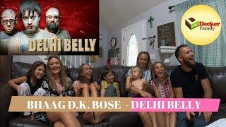 'Bhaag D K Boss' reaction by 'The Decker Family'