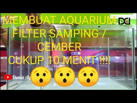 TUTORIAL MEMBUAT AQUARIUM FILTER SAMPING / CEMBER