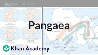 Pangaea | Earth geological and climatic history | Cosmology & Astronomy | Khan Academy