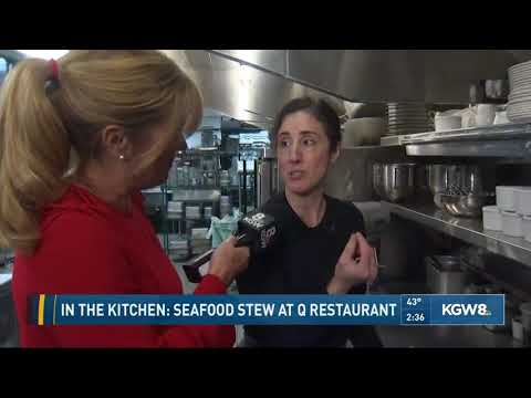 In The Kitchen: Seafood Stew At Q Restaurant