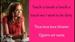 Glee: Touch-a Touch-a Touch-a Touch Me (Lyrics + Español)
