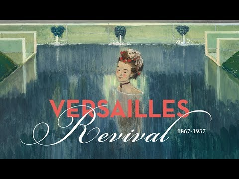 Bande-annonce : Exposition Versailles Revival 1867-1937