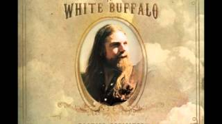 Watch White Buffalo Sweet Hereafter video