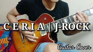 C E R I A  J-ROCK | GUITAR COVER
