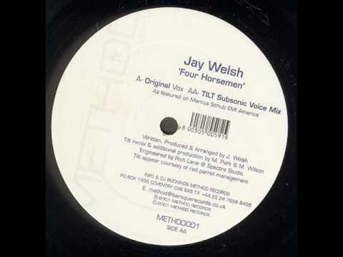 Jay Welsh - Four Horsemen (Tilt Subsonic Voic Mix)