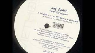 Jay Welsh - Four Horsemen (Tilt Subsonic Voic Mix)