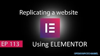 Replicating or Rebuild a website or any templates using Elementor page builder