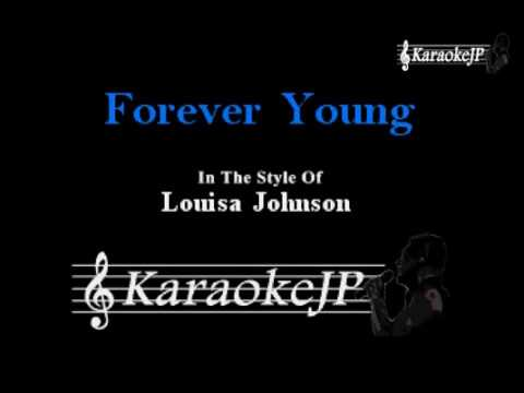 Forever Young (Karaoke) - Louisa Johnson