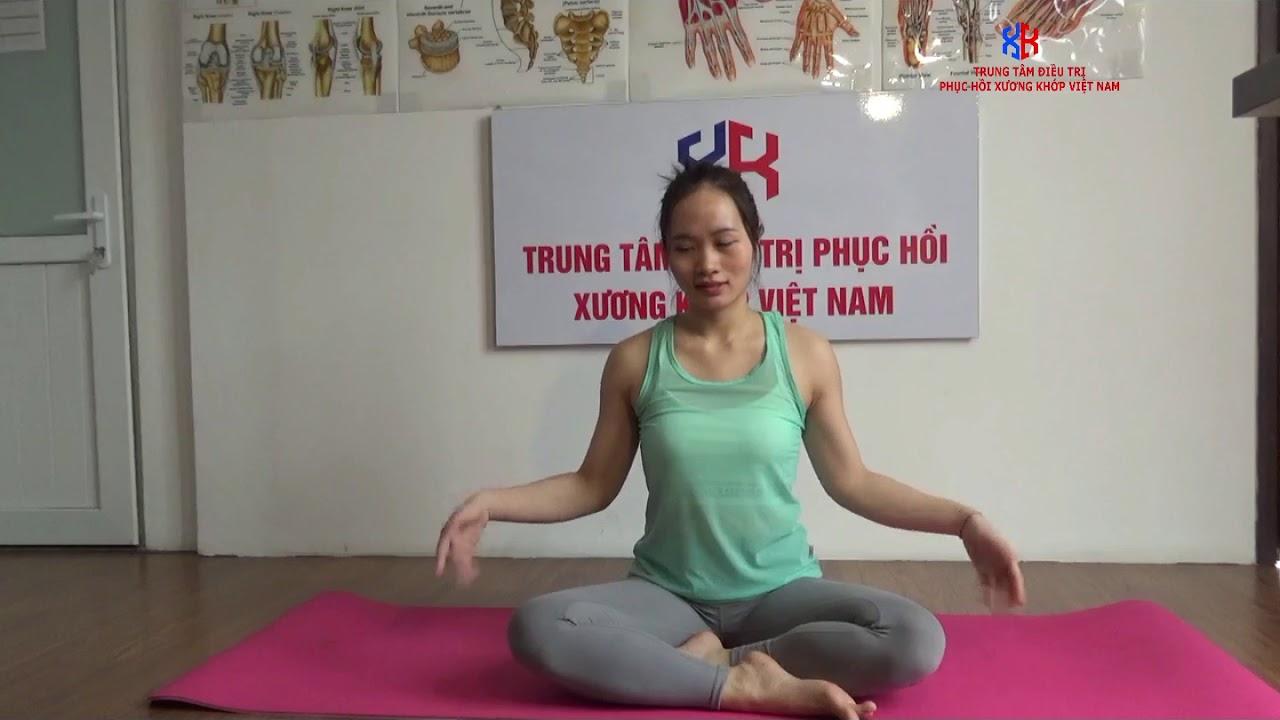 Bài tập Yoga Trị Liệu đau cổ tay, cổ chân của Trung Tâm Điều Trị Phục Hồi Xương Khớp Việt Nam