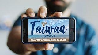 Taiwan Experience with Taiwan Tourism Bureau India
