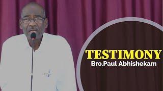 Bro.Paul Abhishekam TESTIMONY