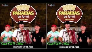 PARAIBAS DO FORRÓ - O MELHOR DO FORRÓ - PÉ DE SERRA DO BRASIL