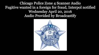 Chicago Police Scanner fugitive wanted in a foreign for fraud, Interpol notified