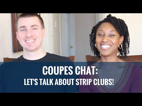 Couples Chat: Let's Talk About Strip Clubs