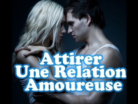 (Extrait) Attirer Une Relation Amoureuse Avec La Loi De L'attraction MP3 ♥de YouTube · Durée:  8 minutes 51 secondes
