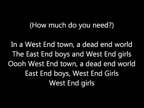 West End Girls by The Pet Shop Boys (Lyrics)