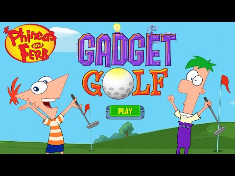Phineas and Ferb: Gadget Golf - for KIDS