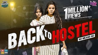 Back To Hostel || EP 22 || Warangal Vandhana || The Mix By Wirally || Tamada Media