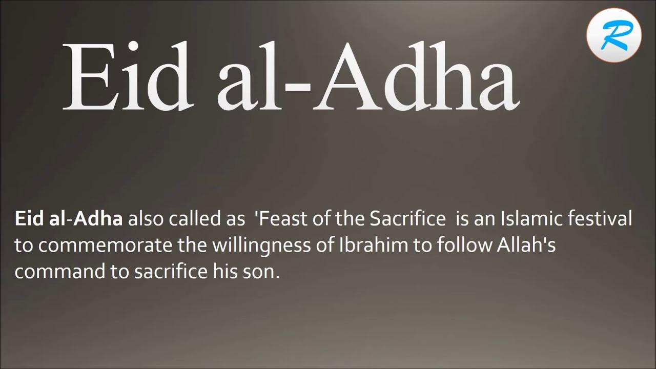 How to pronounce Eid al Adha