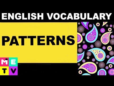 English Vocabulary | Patterns....(Paisley?)