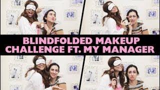Blindfolded Makeup Challenge ft. My Manager Hansika | Anusha Dandekar