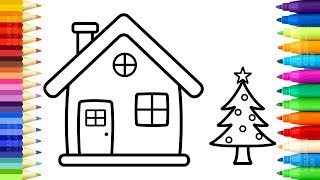 Santa House Coloring Pages - How to Draw and Paint Christmas Tree and House for Kids