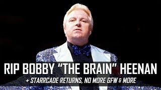 RIP Bobby The Brain Heenan, WWE Starrcade 2017 for SmackDown & More (Smack Talk 303 Hot Tags)