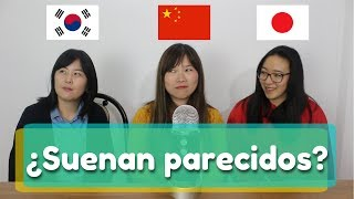 Comparison: does the chinese, korean and japanese sound similar?