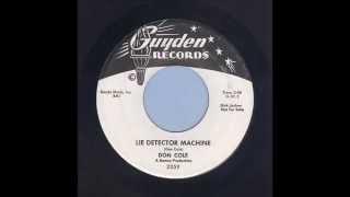 Don Cole - Lie Detector Machine - Rockabilly 45