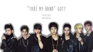 Watch Got7 Take My Hand video