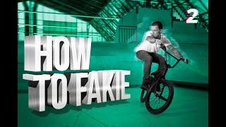 как сделать фэйки  HOW TO FAKIE  Выпуск 2