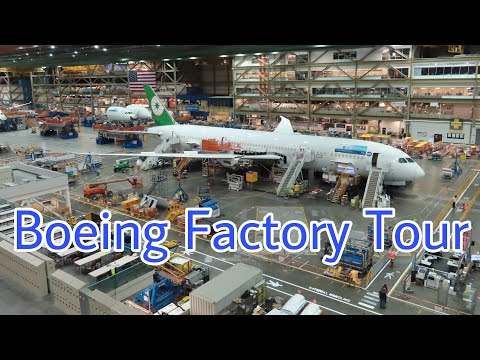Boeing Everett Factory Tour | Boeing 747, 767, 777 & X & 787 Assembly Line