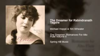 Michael Hoppé & Tim Wheater - The Dreamer for Rabindranath Tagore