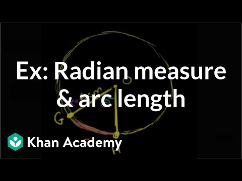 Example: Radian measure and arc length | Trigonometry | Khan Academy