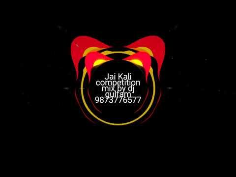 Jai Kali competition mix by DJ Gulfam call DJ 9873776577