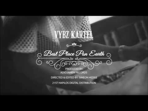 Vybz Kartel - Best Place Pon Earth ( clean, 2016, official Vevo version )