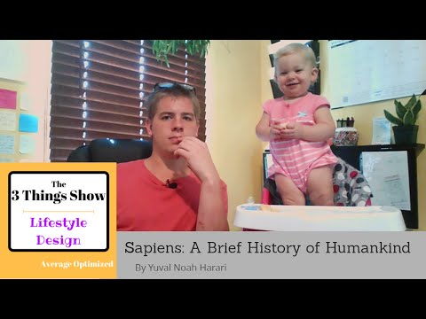 Sapiens by Yuval Noah Harari - 3 Big Ideas