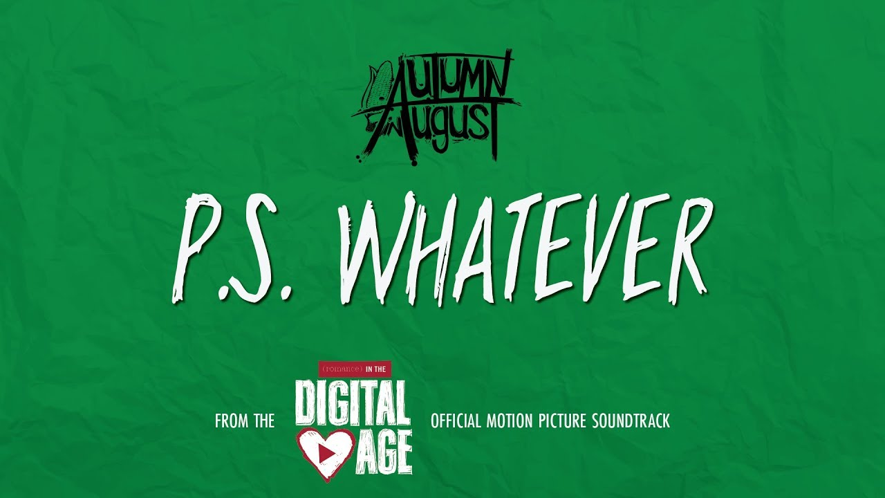 P.S. Whatever from (ROMANCE) IN THE DIGITAL AGE (Lyric Video)