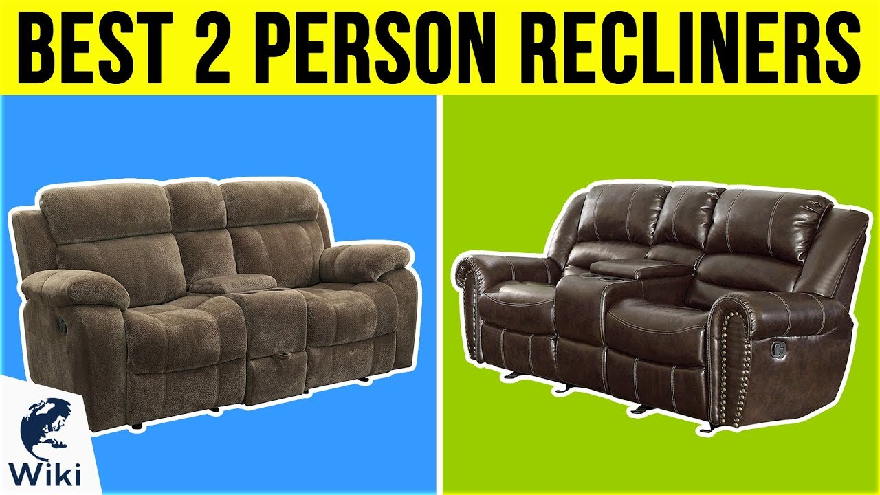 10 Best 2 Person Recliners 2019