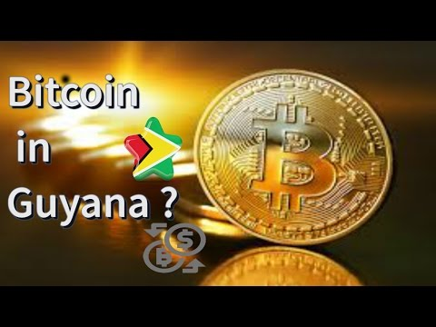 Guyana's Introduction to Crytocurrency (BitCoin)
