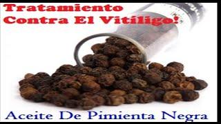 Tratamiento contra el Vitiligo: Pimienta Negra Para El Vitíligo