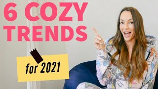 6 Cosy Fashion Trends for 2021