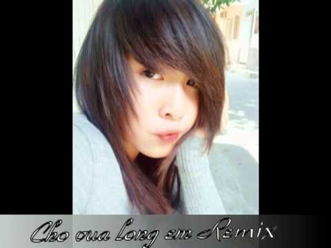 Cho Vừa Lòng Em (Remix) - DJ Melancholy Mix