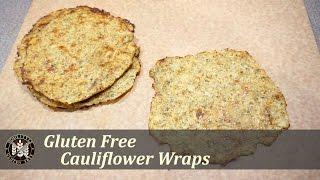 Cauliflower Tortilla Wraps   HomeStyle Gluten Free