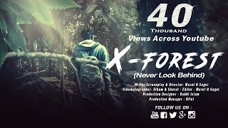 Horror Short film 2017 - X - Forest | Bengali horror short films 2017