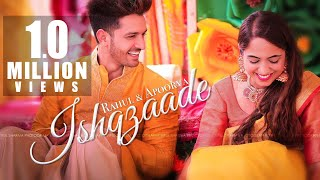 Ishqzaade | Best Indian Hindu Wedding Highlights Video | Rahul & Apoorva  | 9569143227