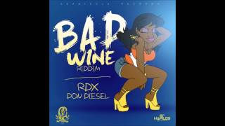 RDX   Bad Gal Wine Clean  (Bad Wine Riddim) March 2014 @CoreyEvaCleanEnt
