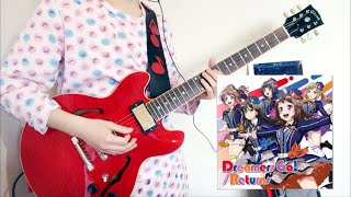 「Dreamers Go!」【Poppin'Party バンドリ!】ギター 弾いてみた【guitar cover】