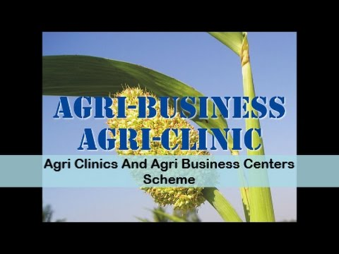 Agri Clinics And Agri Business Centers Scheme